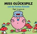 Miss Glückspilz und die frechen Kobolde