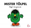 Mister Tölpel