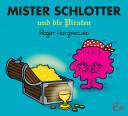 Mister Schlotter und die Piraten
