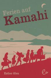 Ferien auf Kamahi, ISBN 978-3-943919-33-2