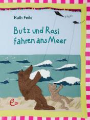 Butz und Rosi fahren ans Meer, ISBN 978-3-948410-32-2