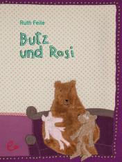 Butz und Rosi, ISBN 978-3-943919-74-5