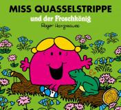 Miss Quasselstrippe & der Froschkönig