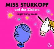 Miss Sturkopf und das Einhorn, ISBN 978-3-946100-51-5