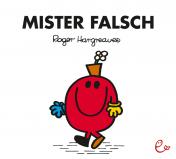 Mister Falsch, ISBN 978-3-943919-61-5