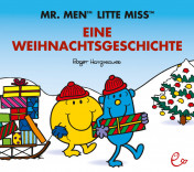 Mr. Men Little Miss– Eine Weihnachtsgeschichte, ISBN 978-3-943919-62-2