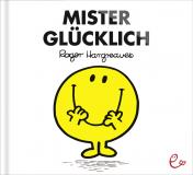 Mister Glücklich, ISBN 978-3-943919-09-7