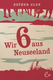 Wir sechs aus Neuseeland, Esther Glen (Cover)