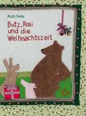 Butz, Rosi und die Weihnachtszeit, ISBN 978-3-943919-95-0