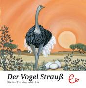Der Vogel Strauß. ISBN 978-3-941172-02-9