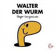 Walter der Wurm